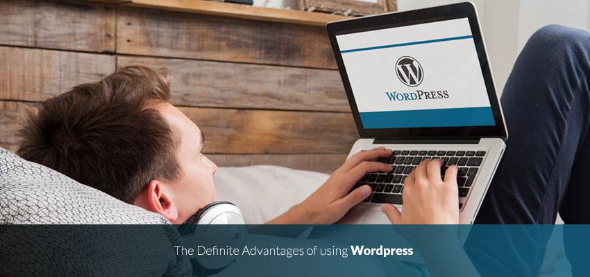The definite advantages of using Wordpress 1