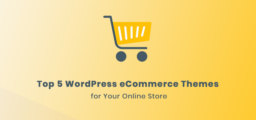 best 5 WordPress eCommerce themes