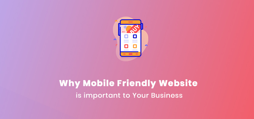 why mobile friendly website is important