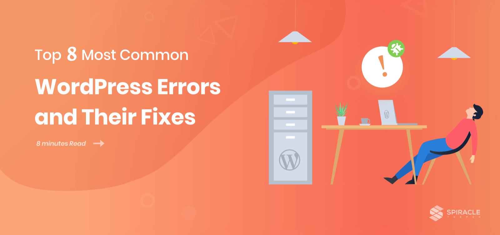 Top 8 Most Common WordPress Errors