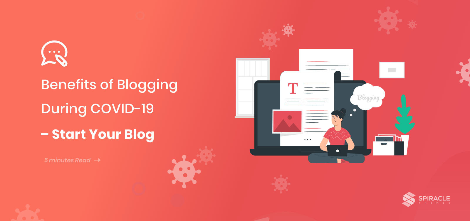 Benefits of Blogging During COVID-19