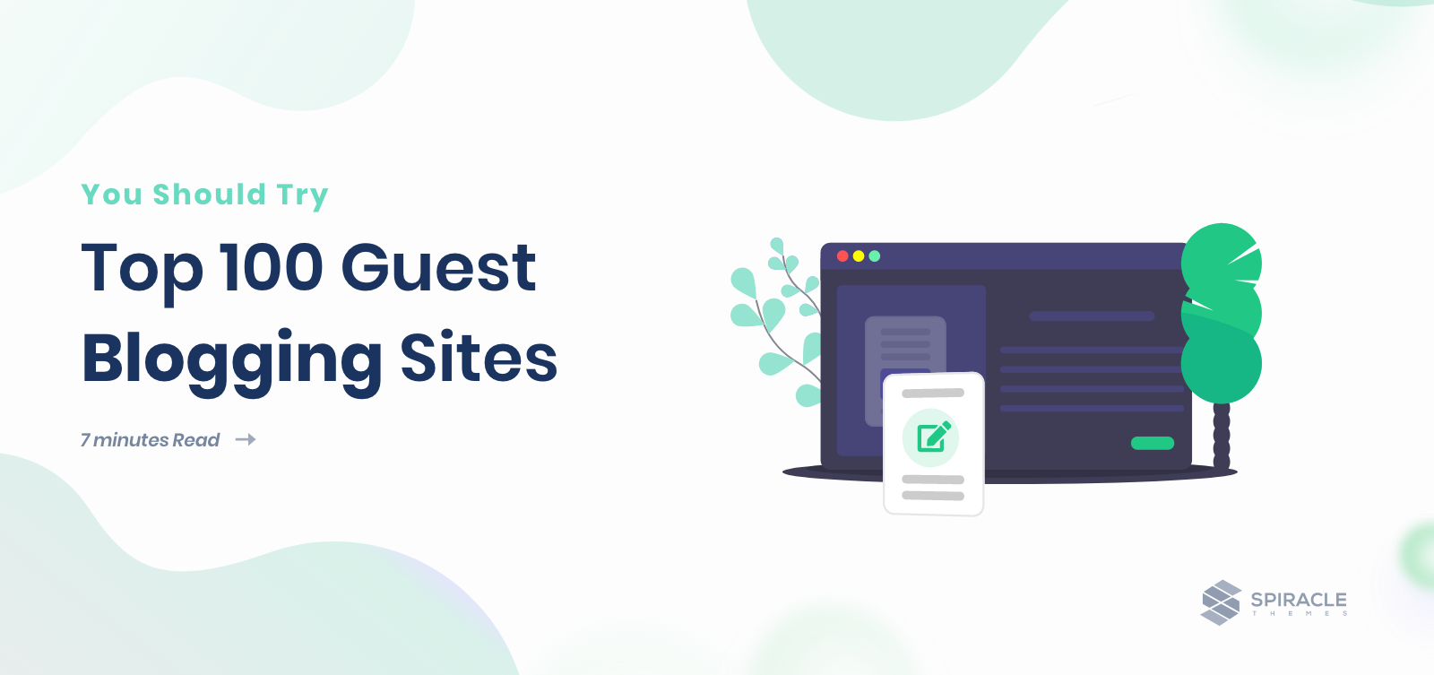 Top 100 Guest Blogging Sites You Should Try in 2021