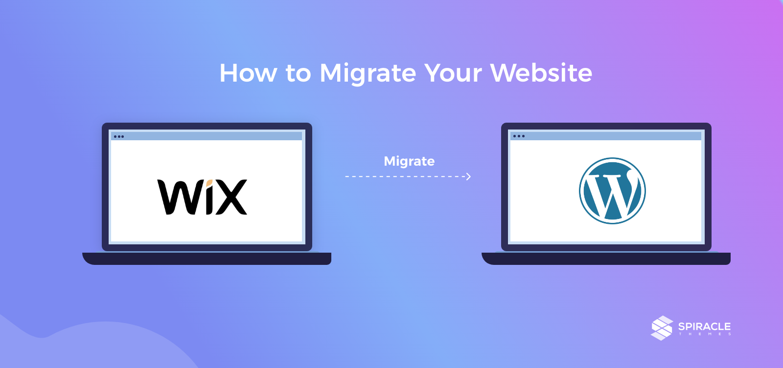 How to Migrate Your Website from Wix to WordPress