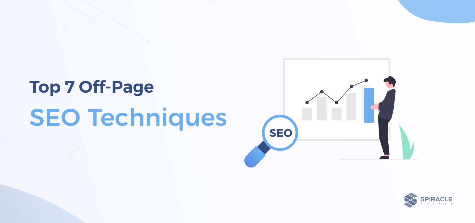 Top 7 Off-Page SEO Techniques to Increase Website Traffic