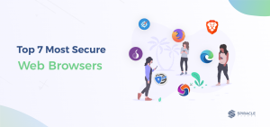 Top 7 Most Secure Web Browsers You Should Use
