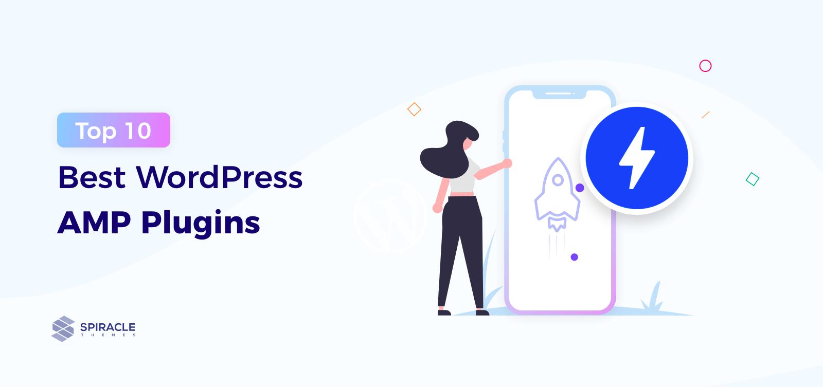Top 10 Best WordPress AMP Plugins